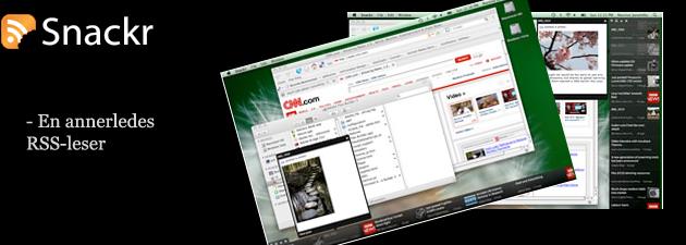 snackr features Snackr   Nok en middels RSS leser eller noe nytt?